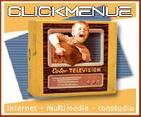 CLICKMENUE ::: internet multimedia audio